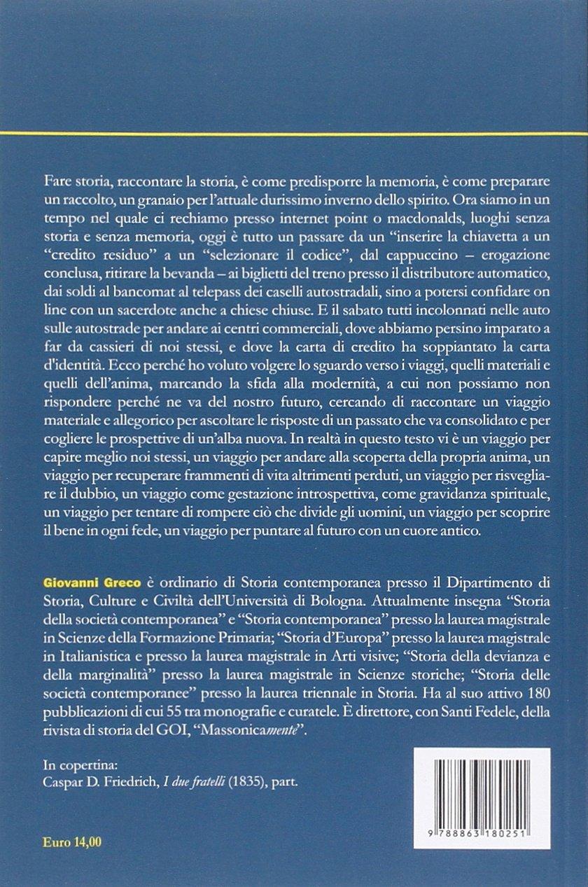 Giovanni Greco: Viaggi nella storia